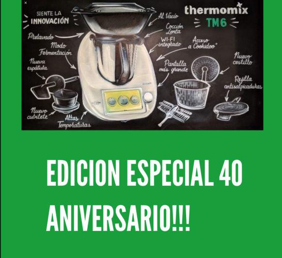 ESPECIAL 40 ANIVERSARIO Thermomix®