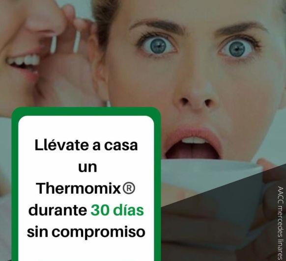 prueba tu Thermomix® 30 dias sin compromiso
