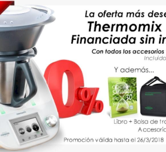 CONOCE Thermomix® Y COMPRA SIN INTERESES HASTA EL 26 DE MARZO